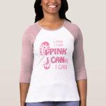 Pink Breast Cancer Walk I Pink I Can Raglan Tee Shirts