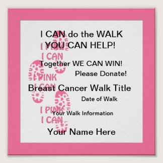 Pink Breast Cancer Walker Pink I Can  Poster
