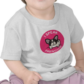Pink Brindle Pied I Speak Frenchie Tshirts