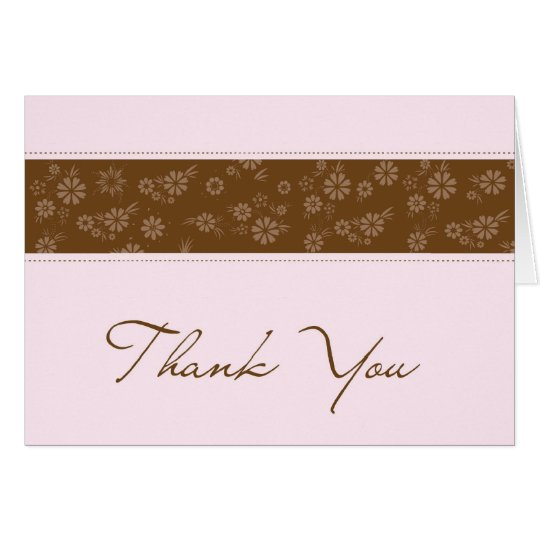 Pink & Brown Thank You Card