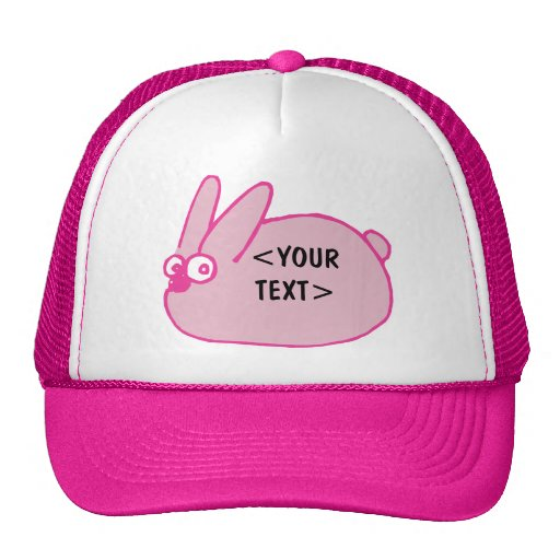 Pink Bunny, <YOUR TEXT> Trucker Hat