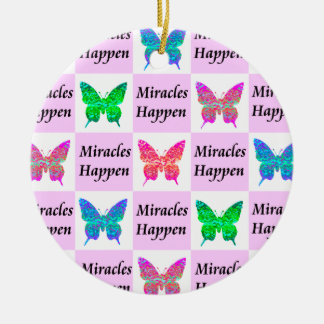 PINK BUTTERFLY MIRACLES HAPPEN DESIGN CERAMIC ORNAMENT