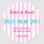 "Pink candystripe ""Sweets for my Sweet"" Sticker"