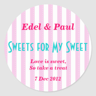 """Pink candystripe """"Sweets for my Sweet"""" Sticker"""