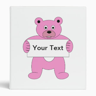 Pink Cartoon Bear with Sign add your own text 3 Ring Binders