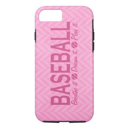 Pink Chevron Baseball Breathe It Dream It Play It iPhone 8/7 Case