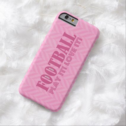 Pink Chevron Football Play It Love It Barely There iPhone 6 Case