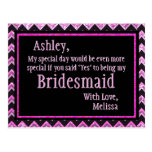 Pink Chevron - Will You Be My Bridesmaid? Post Cards