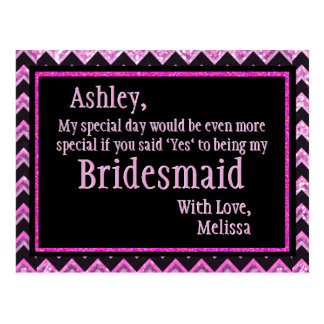 Pink Chevron - Will You Be My Bridesmaid? Postcard