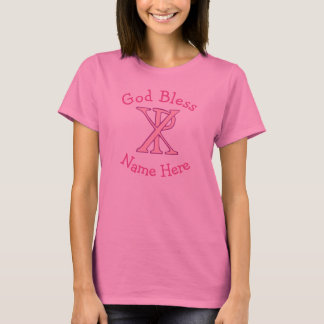 Pink Chi Ro Cross God Bless with Name T-Shirt