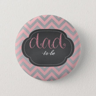 Pink chic dad-to-be button
