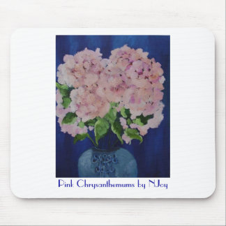 Pink Chrysanthemums by NJoy Mouse Pad