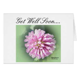 Pink Clover, Get Well Soon.... Card