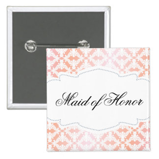 Pink & Coral Damask Maid of Honor Pinback Button