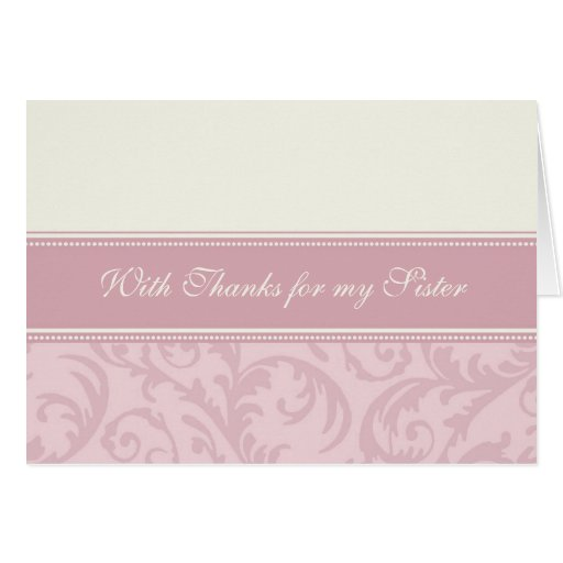Pink Cream Sister Thank You Matron of Honor Card
