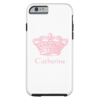 Pink Crown - Personalize It Tough iPhone 6 Case