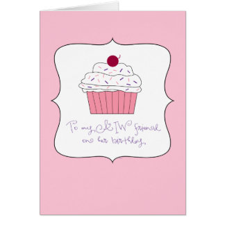 Pink Cupcake, To My AIW Friend on Her Birthday Greeting Card