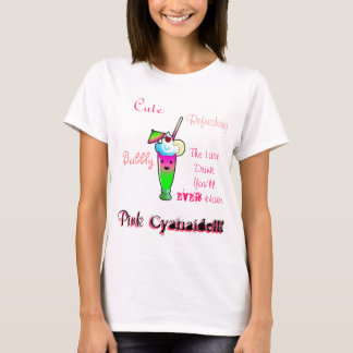 Pink Cyanaide T-Shirt