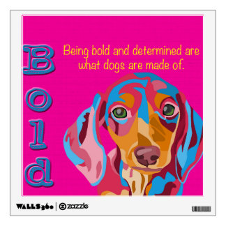 Pink Dachshund Bold and Determined Wall Decal