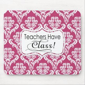 Pink Damask, Teachers Have Class Mousepads