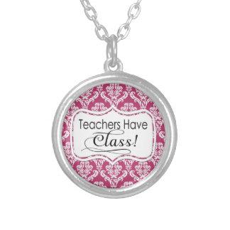 Pink Damask, Teachers Have Class Pendants