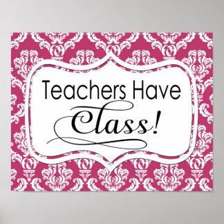 Pink Damask, Teachers Have Class Poster