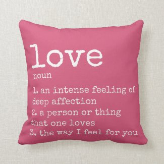 Pink Definition of Love | I Love You Pillow