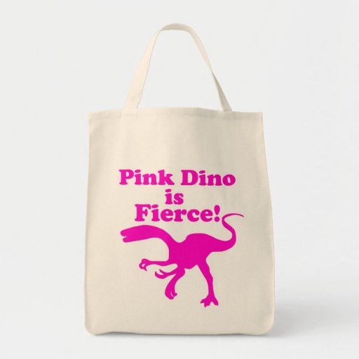 Pink Dino is Fierce Funny Pink Design Grocery Tote Bag