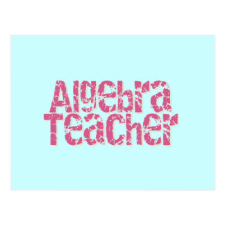 Pink Distressed Text Algebra Teacher Postcard