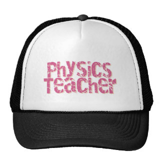 Pink Distressed Text Physics Teacher Mesh Hat