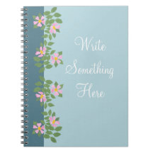 Pink Dogroses on Blue Spiral Notebook
