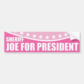 Pink Draft Sheriff Joe for President Bumper Sticker