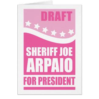 Pink Draft Sheriff Joe for President Card