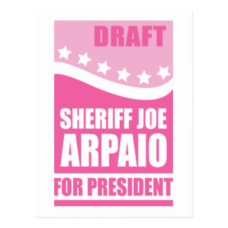 Pink Draft Sheriff Joe for President Postcard
