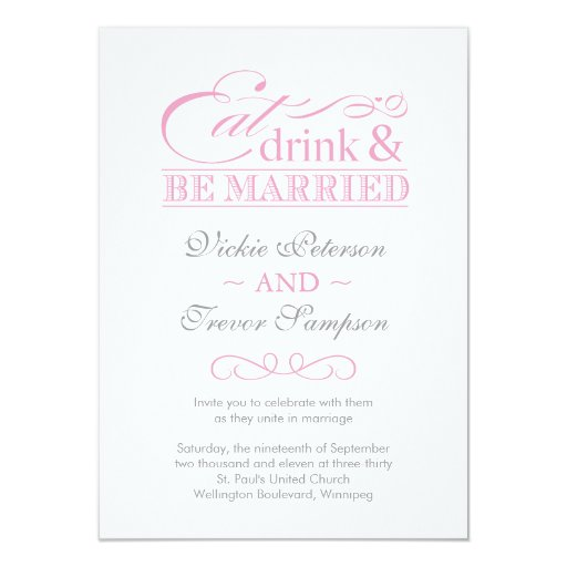 Pink Eat Drink and Be Married Wedding Invitations | Zazzle
