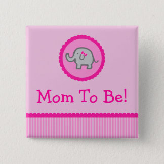 """Pink Elephant """"Mom To Be"""" Baby Shower Button"""