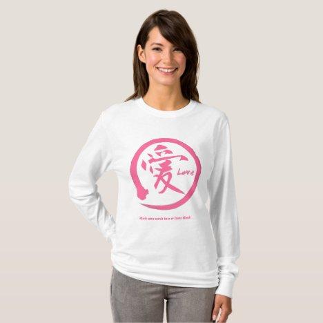 Pink enso | Japanese kanji symbol for love T-Shirt