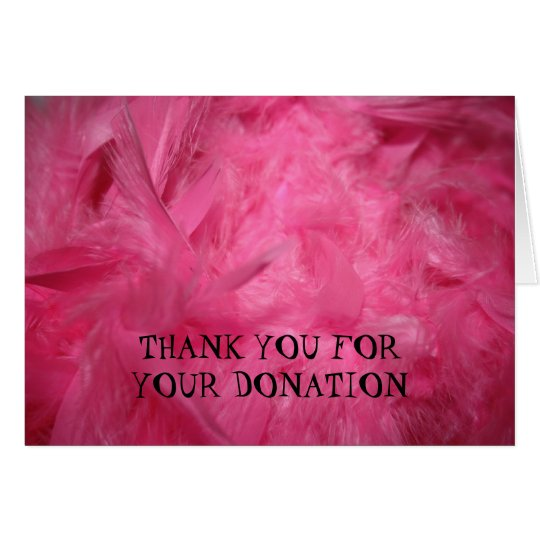 Pink Feathers Thank You For Your Donation Card