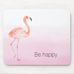 Pink Flamingo Be Happy Mouse Pad