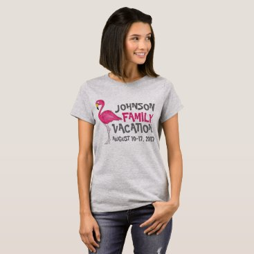 Beach Themed Pink Flamingo Tropical Bird Family Vacation Custom T-Shirt