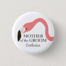 Pink Flamingo Whimsy Mother of the Groom Button