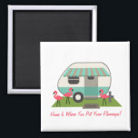 """Pink Flamingos &amp; Retro Camper Magnet<br><div class=""""desc"""">A magnet featuring an illustration of a retro trailer home with turquoise stripe and awning and three pink plastic flamingos in the yard.  Customizable text says &quot;Home Is Where You Put Your Flamingos!&quot;</div>"""