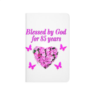 PINK FLORAL BLESSED BY GOD FOR 85 YEARS JOURNAL