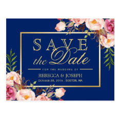 Pink Floral Gold Royal Navy Blue - Save The Date Postcard at Zazzle