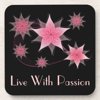 Pink Floral Live With Passion Motivational Coaster