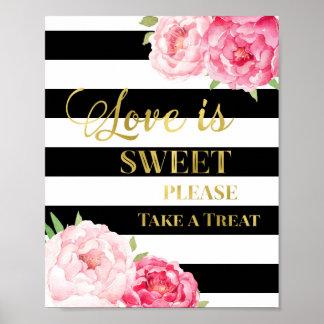 Pink Floral Love is Sweet Sign Gold Black Stripes Poster