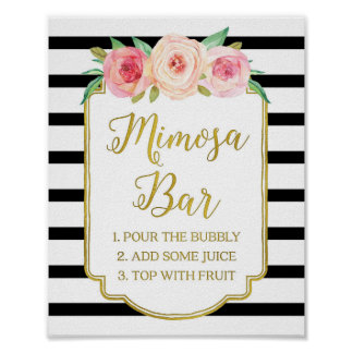 Pink Floral Mimosa Bar Sign Gold Black Stripes Poster