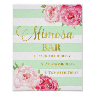 Pink Floral Mimosa Bar Sign Gold Mint Stripes Poster