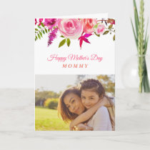 Pink Floral Mother's Day Photo Card for Mom