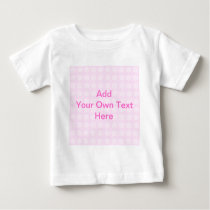Pink Floral Pattern. Custom Pink Text. Baby T-Shirt
